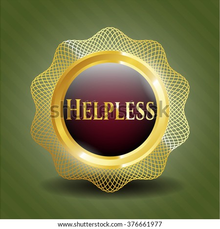 Helpless gold emblem or badge