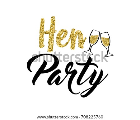Hen party calligraphy invitation card, banner or poster graphic design lettering vector element. Hand written hen party invite decoration with glasses of champagne.