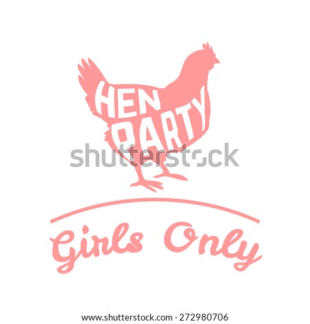 Hen party logotype with chicken silhouette and text. Vector illustration