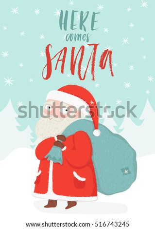 here comes santa merry christmas and happy new year greeting card with cute santa claus