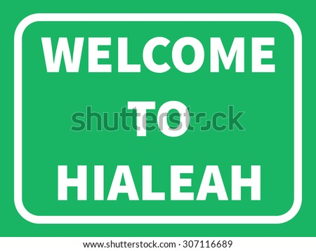 hialeah road sign background