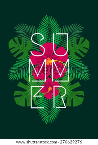 Hibiscus flowers and palm tree leaves exotic summer composition. Lineal style typographic design. Modern poster, card, flyer, t-shirt, apparel design.