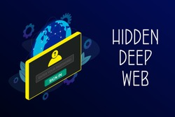 Hidden Deep Web vector concept illustration. Hidden from search engines, the deep layer of the global Internet is a mandatory form of entering login and password for access to deepweb information