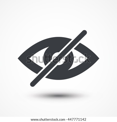 Hide icon eye. Hidden symbol. Invisible icon. Off. Unseen sign. Crossed, disabled eye. No view. Blind icon. Can not see. Hidden visibility