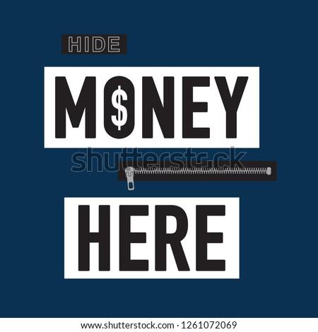 Hide money here message typography, tee shirt graphics, vectors
