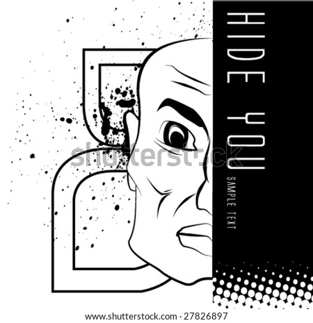 Stock Photo hide you grungy vector background with face ant space for text