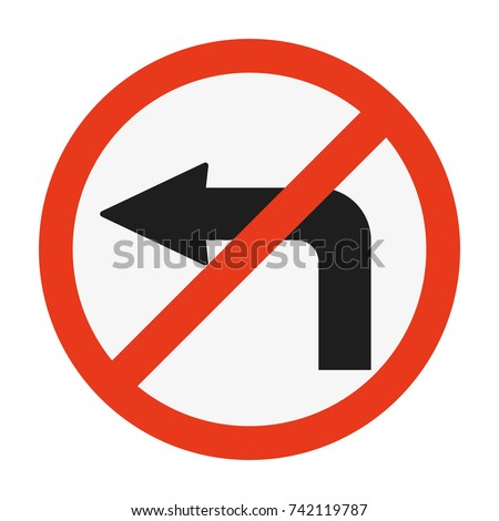 high detailed no turn left sign