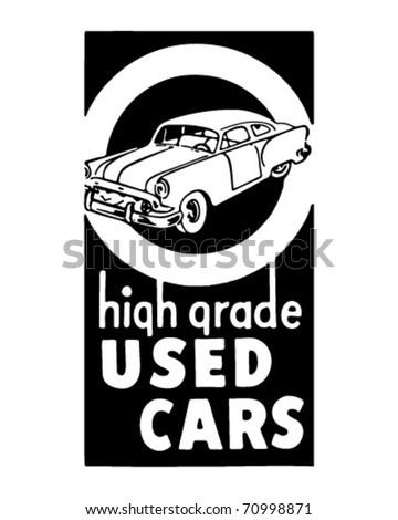 High Grade Used Cars 2 - Retro Ad Art Banner - stock vector