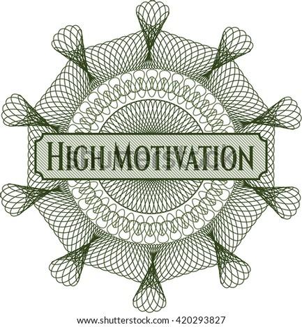 High Motivation rosette (money style emplem)