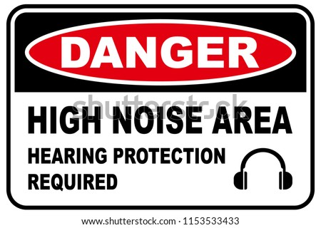 high noise area warning sign