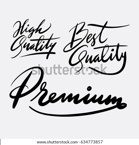 High quality, best quality and premium hand written typography. Good use for logotype, symbol, cover label, product, brand, poster title or any graphic design you want. Easy to use or change color