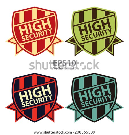 High Security Vintage Shield, Badge, Icon Isolated on White, Vector Format