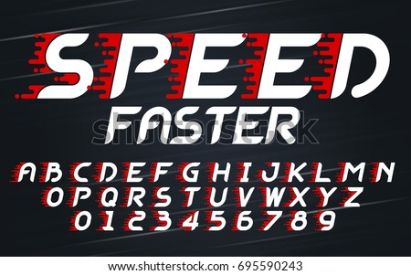 High speed faster movement set style technology and modern.Decorative alphabet vector fonts and numbers.Typography design for headlines, labels, posters, logos, cover, etc.
