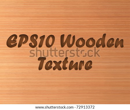 Highly detailed wooden texture. Vector illustration