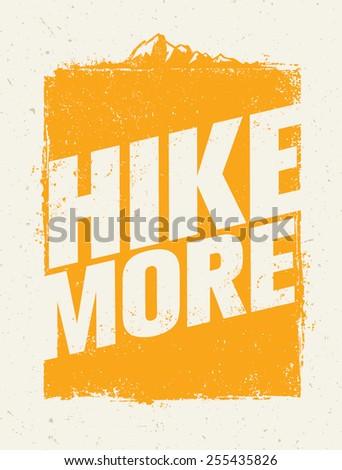 hike more outdoor mountain