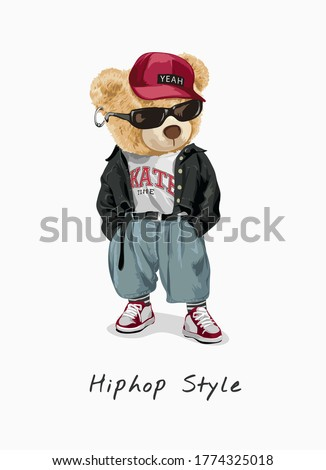 hip hop style slogan with bear toy in fashion style illustration Stock fotó ©