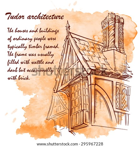History of the British architectural styles. Tudor architecture. Half-timbered residential house. Sketch isolated on a separate layer above traced watercolor monochrome spot. EPS10 vector illustration