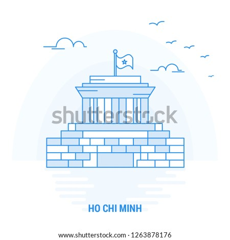 HO CHI MINH Blue Landmark. Creative background and Poster Template