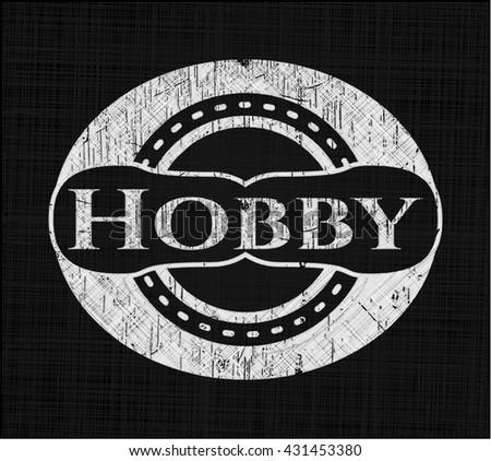 Hobby written with chalkboard texture