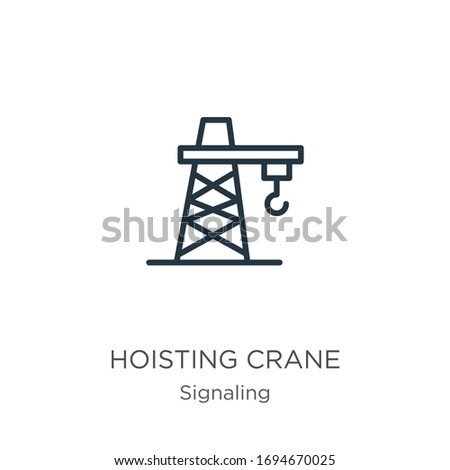 Hoisting crane icon. Thin linear hoisting crane outline icon isolated on white background from signaling collection. Line vector sign, symbol for web and mobile