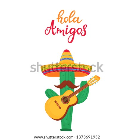 Hola Amigos hand drawn lettering. Funny cartoon cactus with a mustache in a sombrero playing the guitar. Cinco de Mayo. 5th of May. Foto stock ©