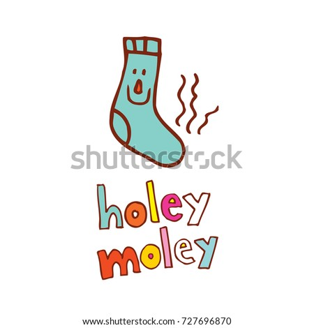 holey moley   a phrase used in