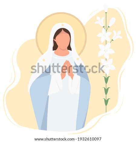 Holiday - Annunciation to the Blessed Virgin Mary. Mother of Jesus Christ pray accepting the good news.Vector illustration. card Mary and lily - Great Feasts of the Orthodox And the Catholic Church Stock fotó ©