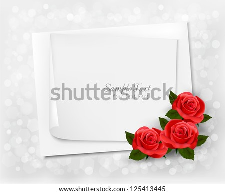Holiday background with sheet of paper and red flowers. Valentines background. Vector