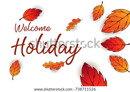 Holiday calligraphy vector illustration. Holiday background design decorated with colorful leaves for web banner, postcard, and invitation card. #738711526
