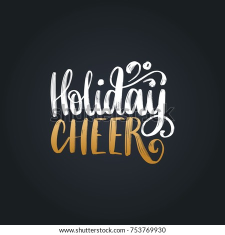 Holiday Cheer lettering on black background. Vector Christmas illustration. Happy Holidays greeting card, poster template.