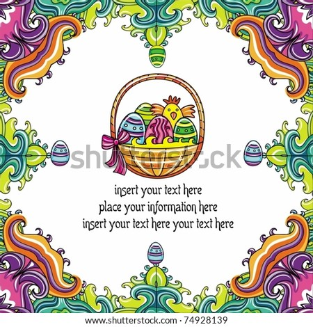 Holiday Easter Frame with white space for your text or info: Traditional basket with colorful painted easter eggs \'s, cute chickens. Floral elements like flowers and plants to celebrate Spring