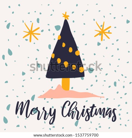 Holiday vector illustration with lettering, hand drawn cute pine and snowflakes. Good for posters, banners, social media, websites, adverts etc.