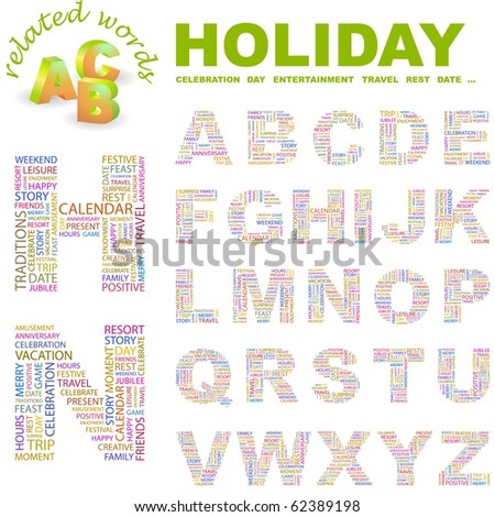 HOLIDAY. Vector letter collection. Illustration with different association terms.