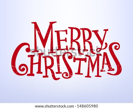 Holiday Vector Lettering, Merry Christmas, red grunge