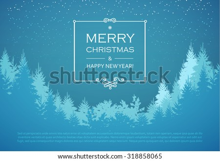 Holiday winter landscape background with coniferous forest. Christmas & New Year design. Elegant vintage card. Vector illustration.