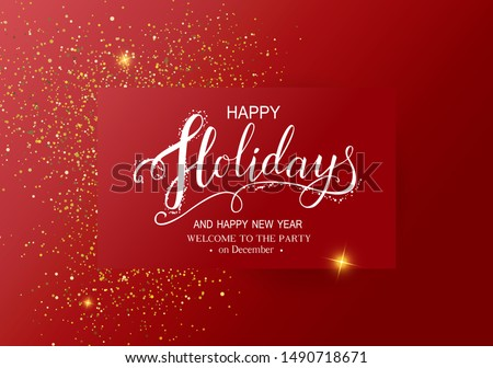 Holidays Decorative Greeting Card for Winter Happy Holidays.With Lettering calligraphy,light,serpentine,sparkle for greeting card, poster,invitation