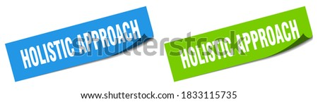 holistic approach paper peeler sign set. holistic approach sticker Stock photo ©
