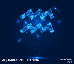 Hologram Aquarius zodiac sign. Aquarius is a zodiac sign made up of polygons, triangles, points, and lines. Aquarius zodiac sign low poly compound structure. The technology concept.