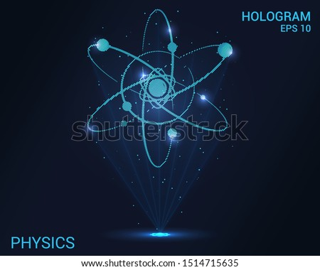 Hologram physics. Holographic projection of atoms. Flickering energy flux of particles. Scientific design is science.