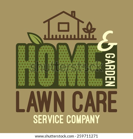 Home and garden lawn care services company label and t for House and garden maintenance services
