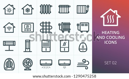 Home heating and cooling system icons set. Set of air conditioning, conditioner, oil radiator, smart house, electric warm floor, fan ventilator, dehumidifier, humidifier, infrared carbon heater icons