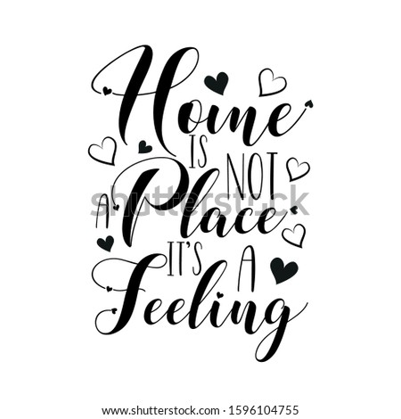 home is not a place it's a