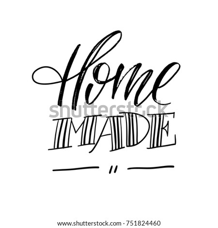 Home made. Vector lettering.