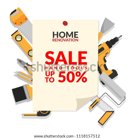 home repair tools set isolated on white background with paper notice with text home renovation hand tools sale up to 50% for hardware store promotion and marketing