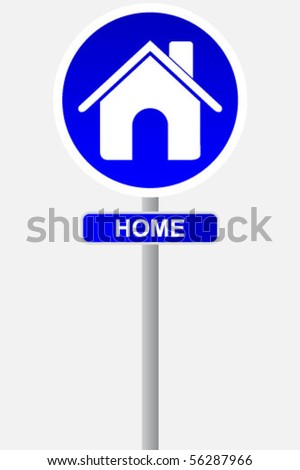home sign for traffic