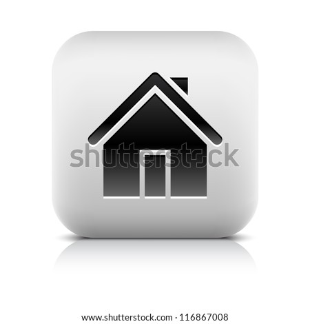 Home sign web icon. Series of buttons in a stone style. White rounded square shape with black shadow and gray reflection on white background. Vector illustration clip-art design element saved in 8 eps