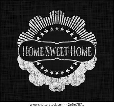 Home Sweet Home chalkboard emblem on black board