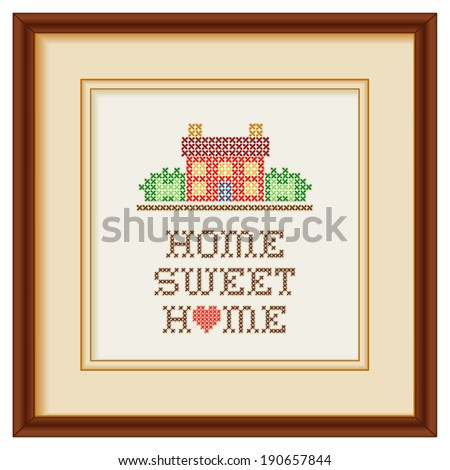Home Sweet Home Embroidery with a big heart, cross stitch needlework sewing design, rustic house in landscape, beige mat, mahogany picture frame, isolated on white background. EPS8 compatible.