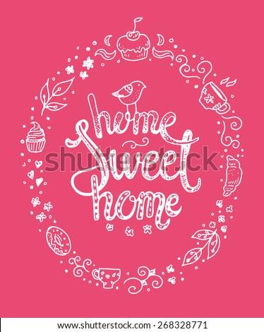 home sweet home  hand drawn