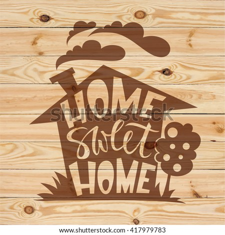 home sweet home lettering on